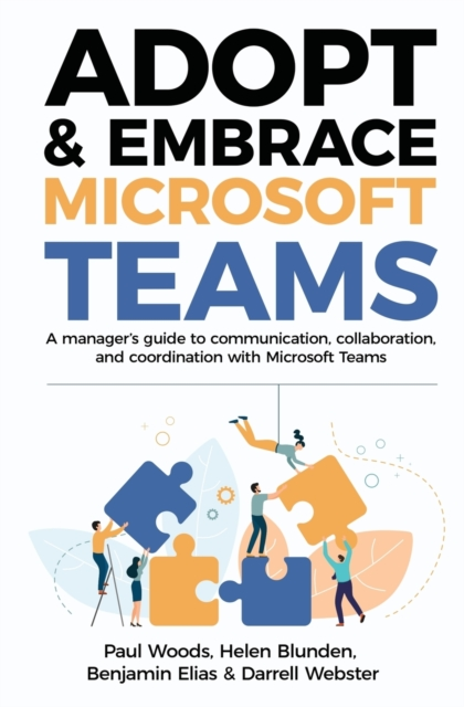 Adopt & Embrace Microsoft Teams