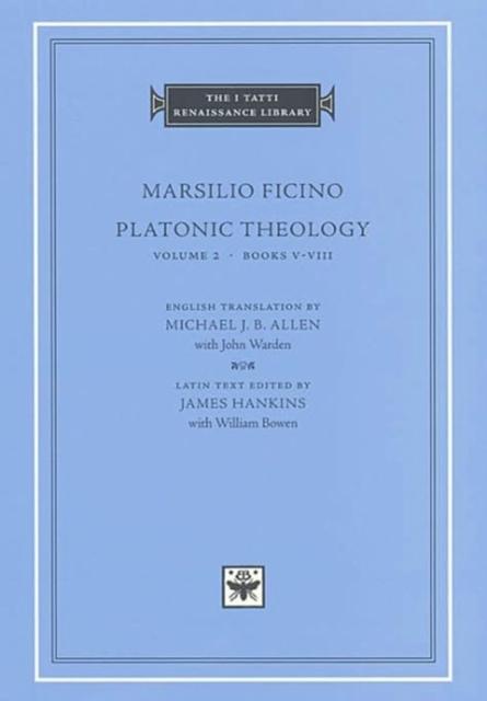 Platonic Theology, Volume 2