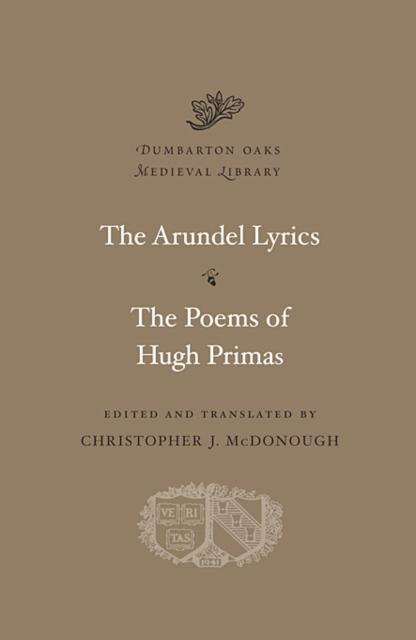 Arundel Lyrics. The Poems of Hugh Primas