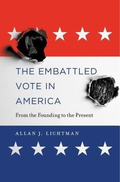 Embattled Vote in America