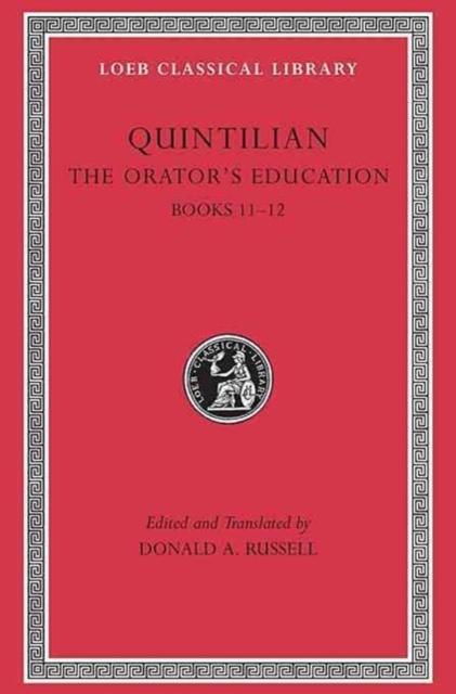 Orator's Education, Volume V: Books 11-12