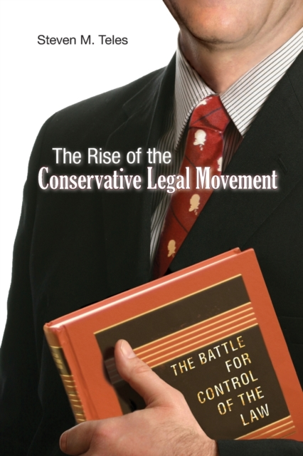 Rise of the Conservative Legal Movement
