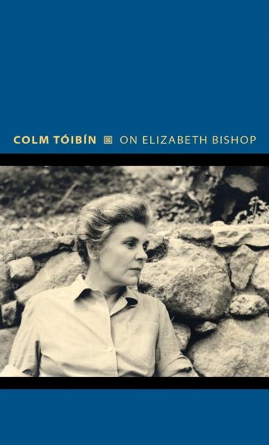 On Elizabeth Bishop
