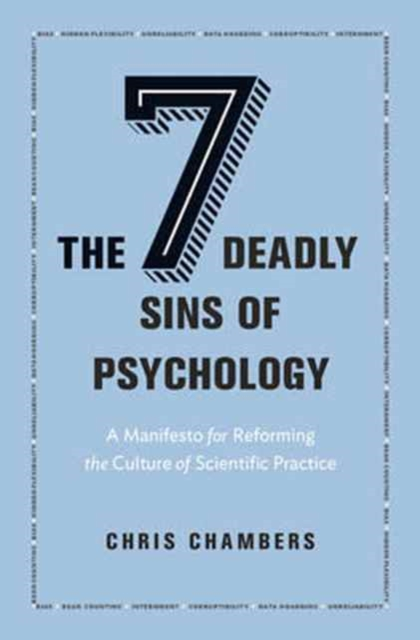 Seven Deadly Sins of Psychology