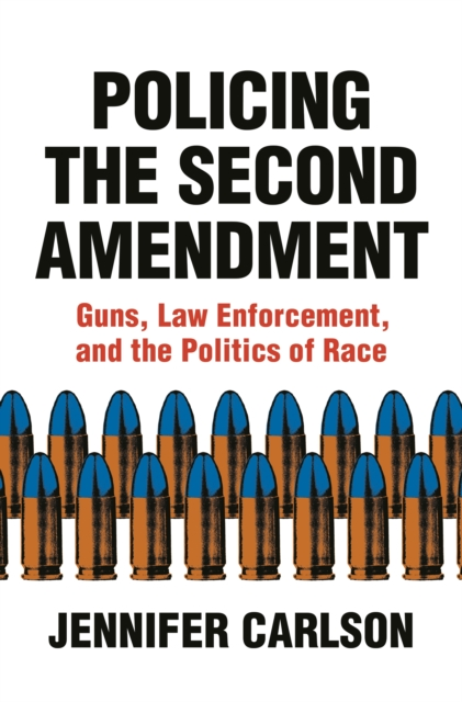 Policing the Second Amendment