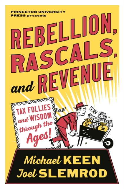 Rebellion, Rascals, and Revenue