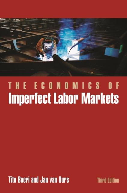 Economics of Imperfect Labor Markets, Third Edition