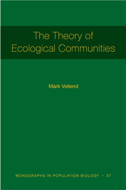 Theory of Ecological Communities (MPB-57)