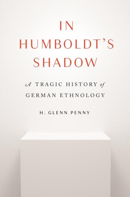 In Humboldt's Shadow