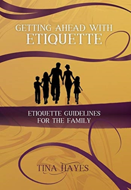 Getting Ahead With Etiquette
