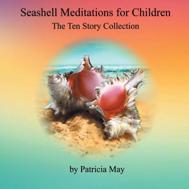 Seashell Meditations for Children
