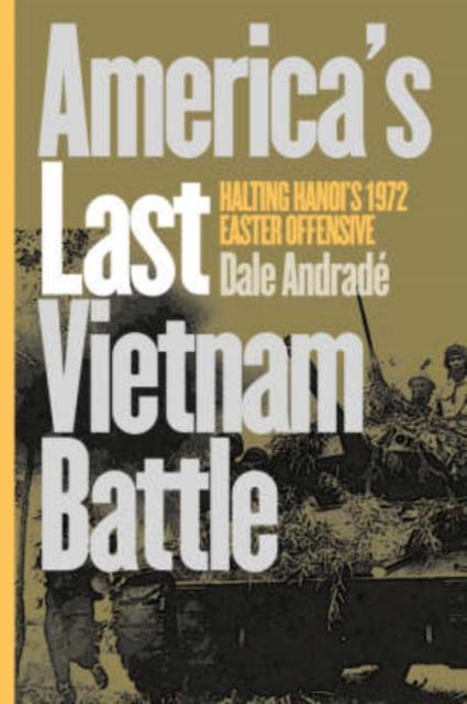 America's Last Vietnam Battle
