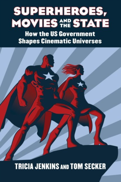 Superheroes, Movies, and the State