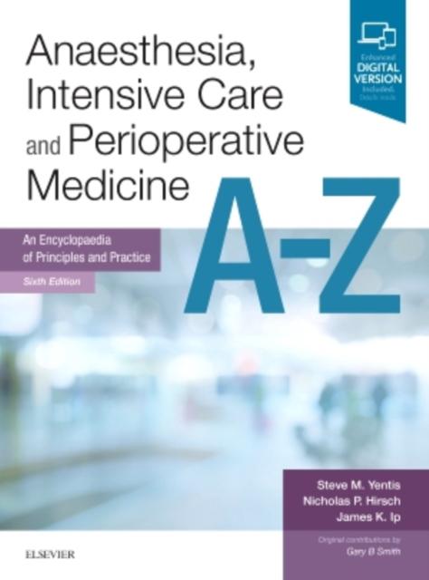 Anaesthesia, Intensive Care and Perioperative Medicine A-Z