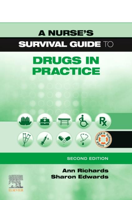 Nurse's Survival Guide to Drugs in Practice