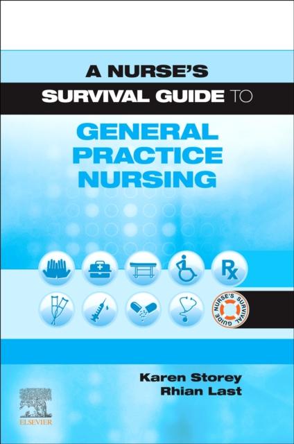 Nurse's Survival Guide to General Practice Nursing