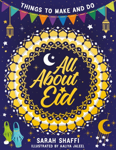 All About Eid: Things to Make and Do