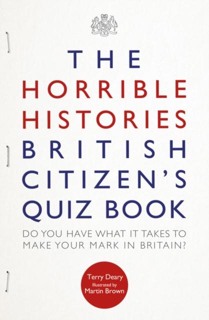 Horrible Histories British Citizen's Quiz Book