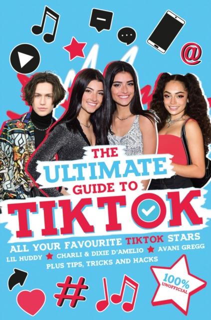 Ultimate Guide to TikTok (100% Unofficial)