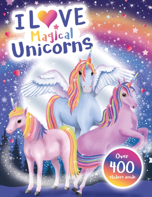 I Love Magical Unicorns! Activity Book (I Love Activity Books)