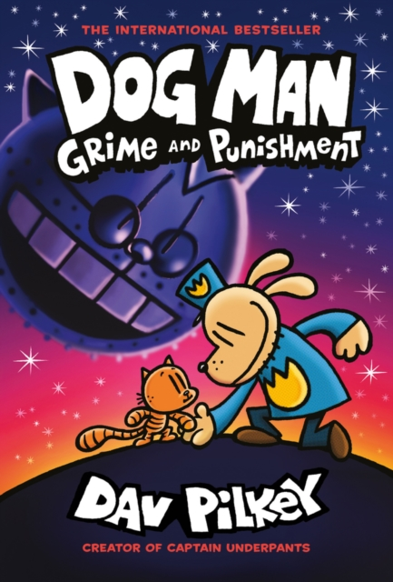 Dog Man 9: Grime and Punishment: from the bestselling creator of Captain Underpants