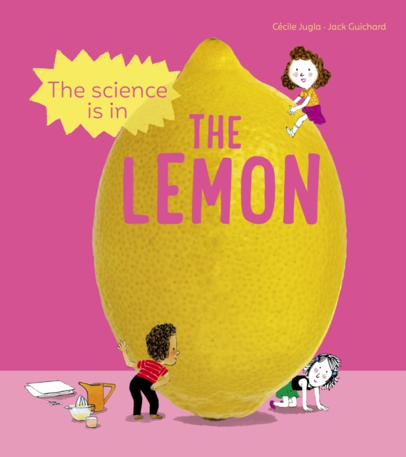 Science is in the Lemon