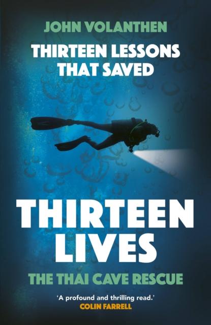 Thirteen Lessons that Saved Thirteen Lives