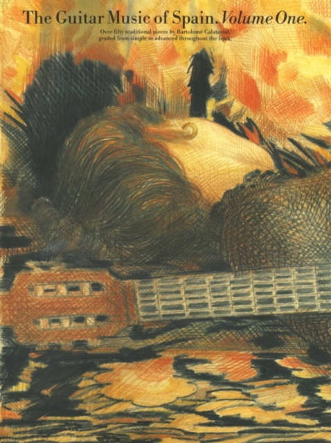 Guitar Music of Spain Volume 1