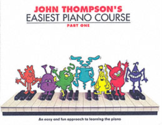 John Thompson's Easiest Piano Course 1