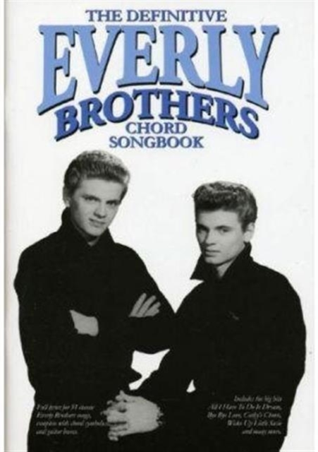 Definitive Everly Brothers Chord Songbook