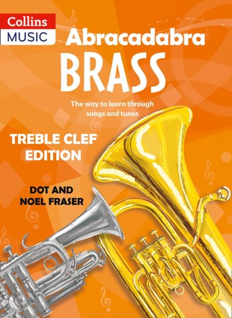 Abracadabra Brass: Treble Clef Edition (Pupil book)