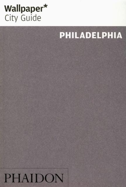 Wallpaper* City Guide Philadelphia 2016