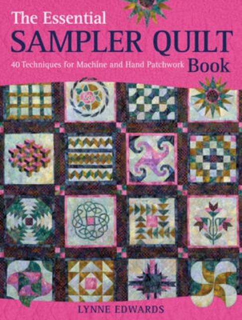 Essential Sampler Quilt Book