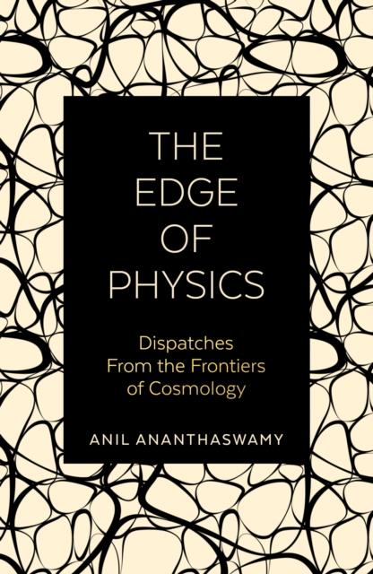 Edge of Physics