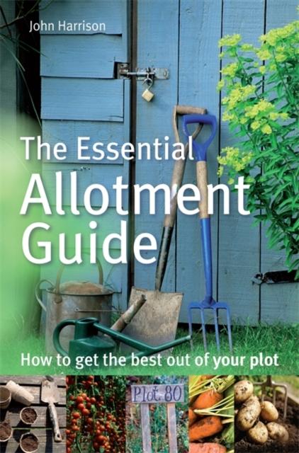 Essential Allotment Guide