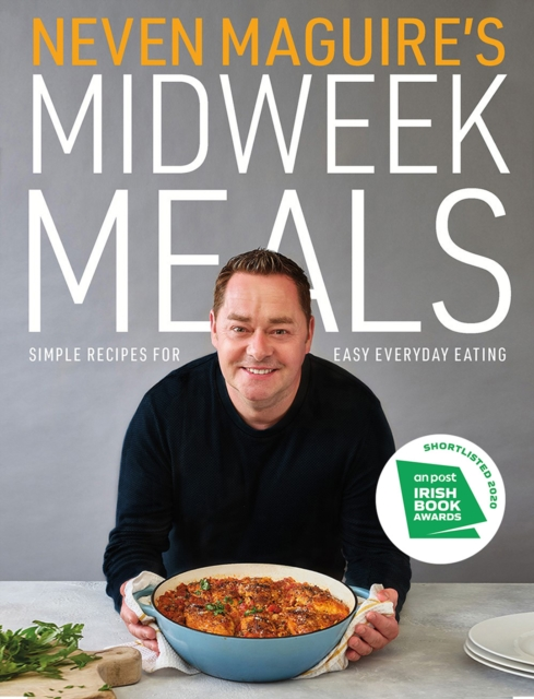 Neven Maguire's Midweek Meals