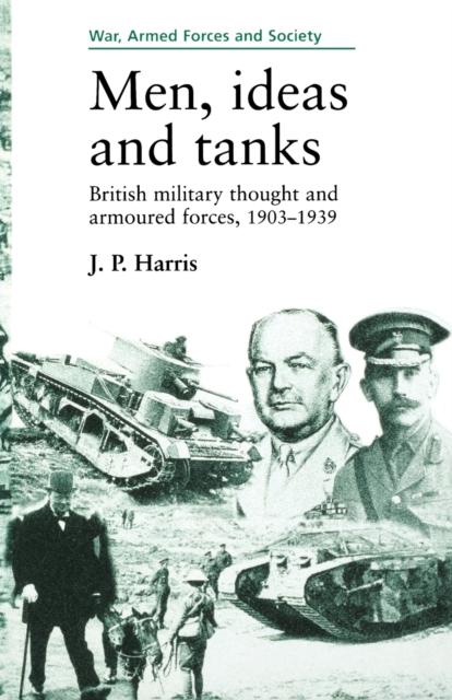 Men, Ideas and Tanks