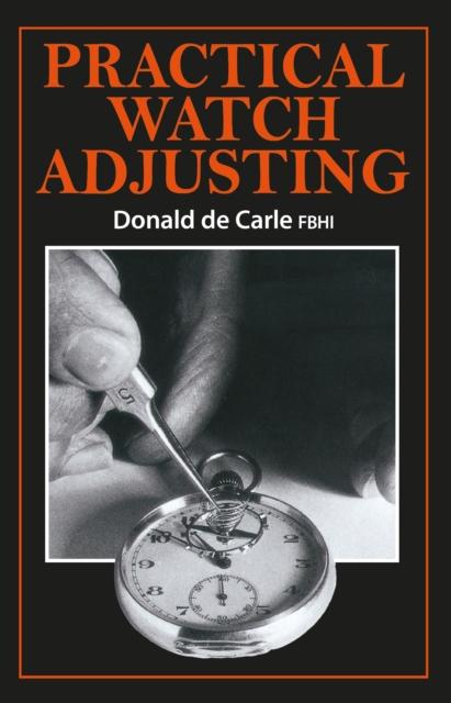 Practical Watch Adjusting