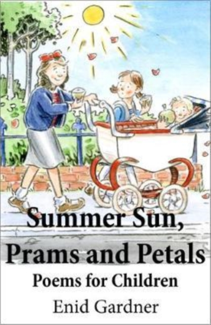 Summer Sun, Prams and Petals