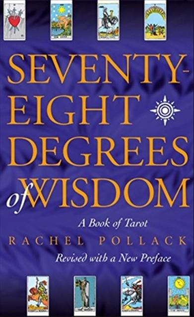 Seventy Eight Degrees of Wisdom