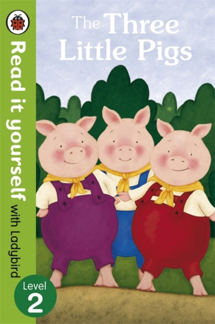 Three Little Pigs -Read it yourself with Ladybird