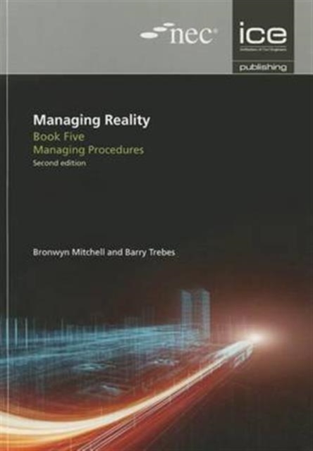 Managing Reality, Second edition. Book 5: Managing procedures