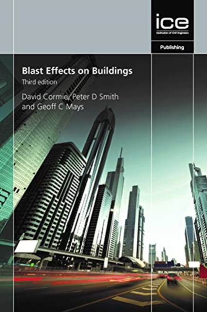Blast Effects on Buildings, Third edition