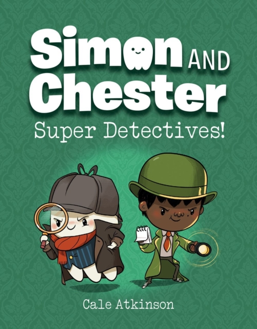 Super Detectives (simon And Chester Book #1)