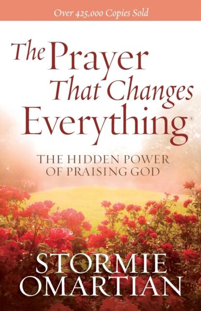 Prayer That Changes Everything (R)