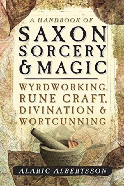 Handbook of Saxon Sorcery and Magic