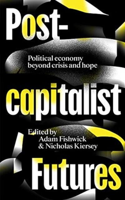 Postcapitalist Futures