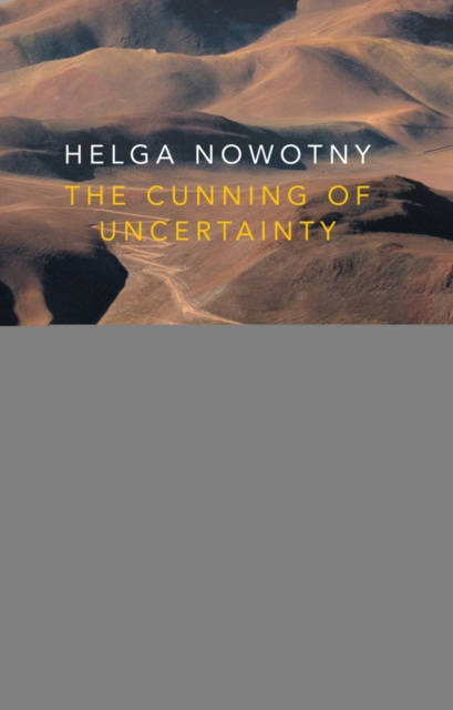 Cunning of Uncertainty