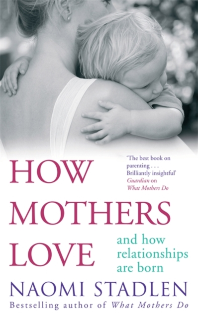 How Mothers Love