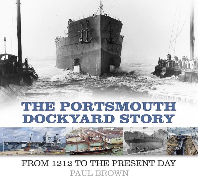 Portsmouth Dockyard Story